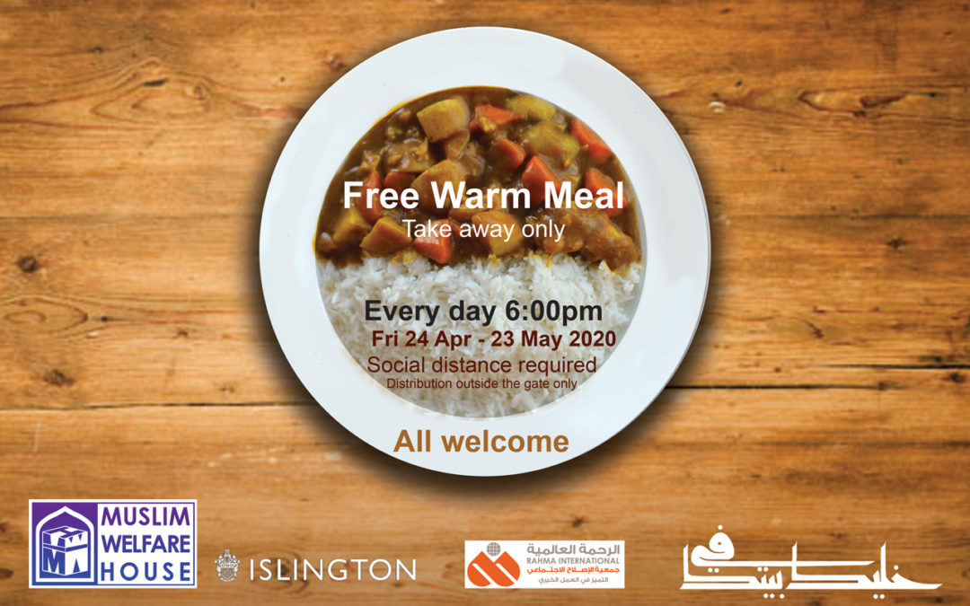 Free warm meal and iftar